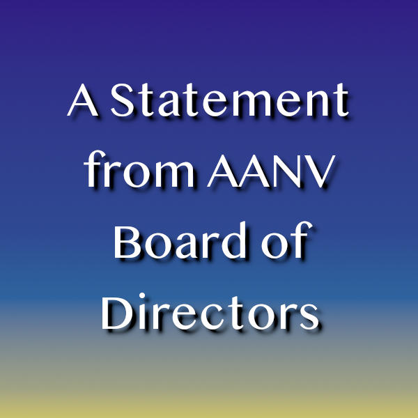 A Statement from AANV Board of Directors